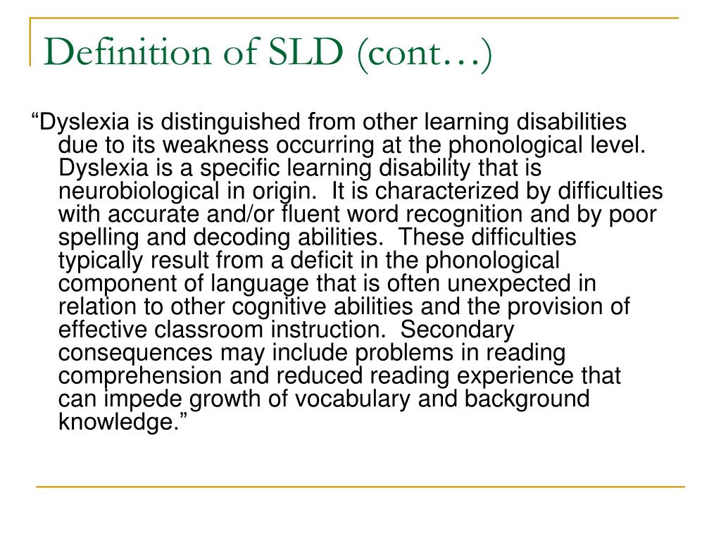 Definition of SLD (cont…)
