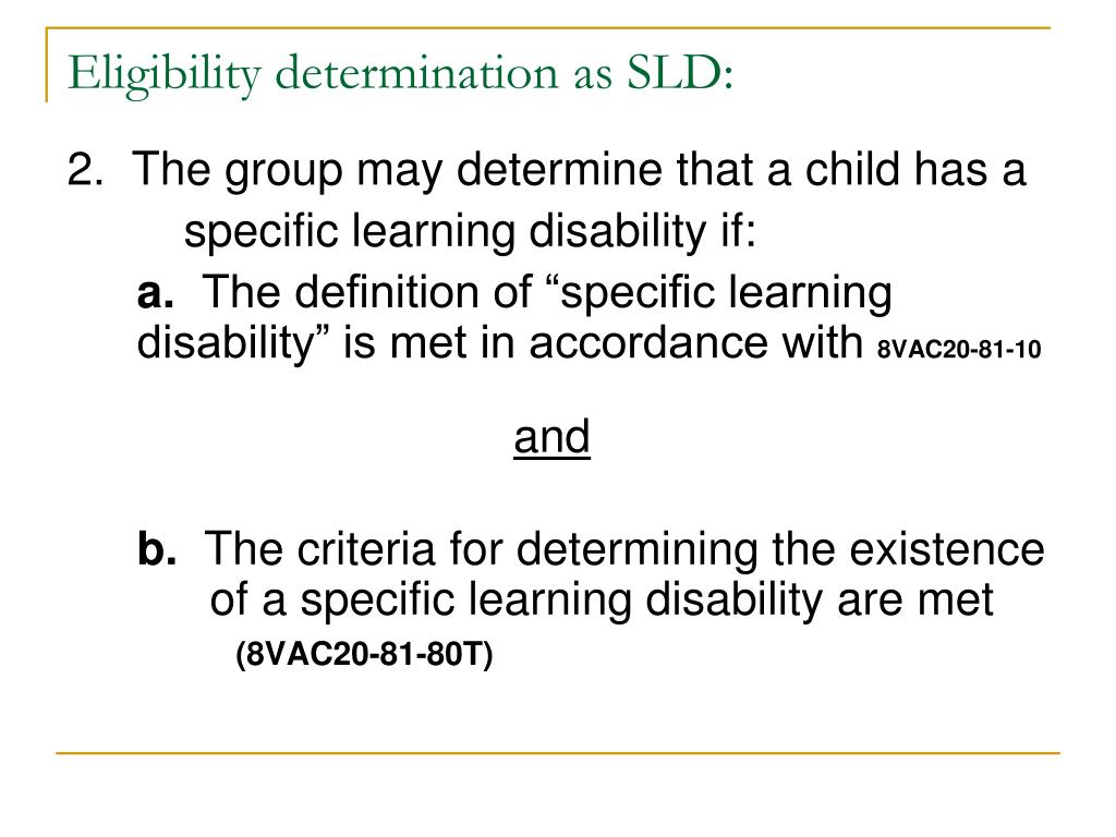 Eligibility determination as SLD: