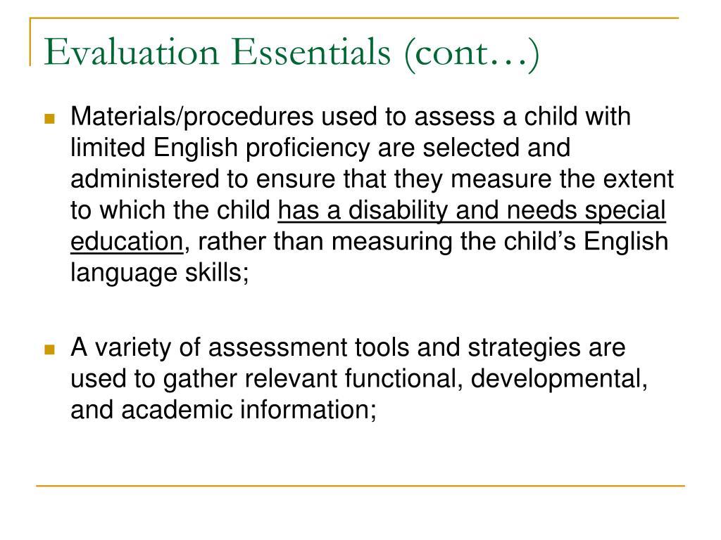 Evaluation Essentials (cont…)