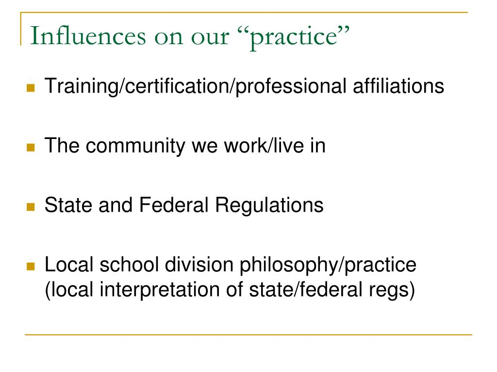 """Influences on our """"practice"""""""