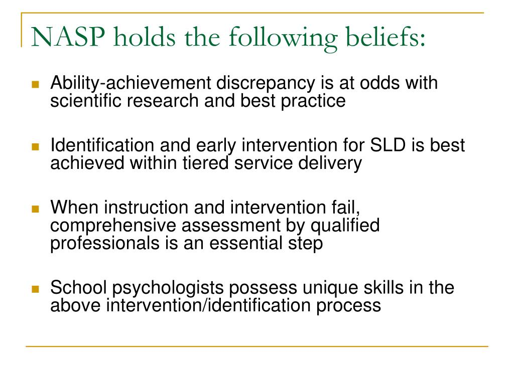 NASP holds the following beliefs: