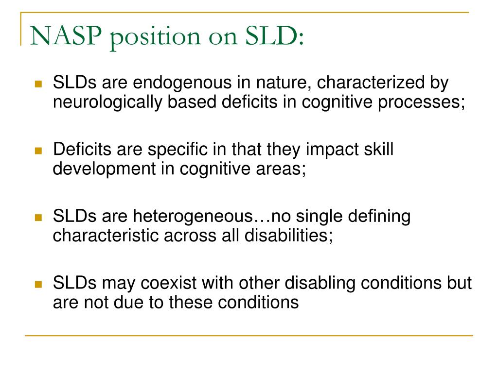 NASP position on SLD: