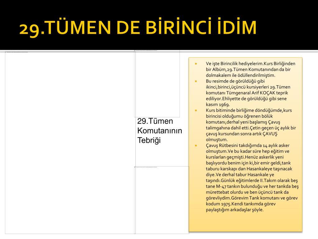 29.TÜMEN DE BİRİNCİ İDİM