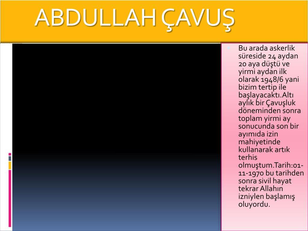 ABDULLAH ÇAVUŞ