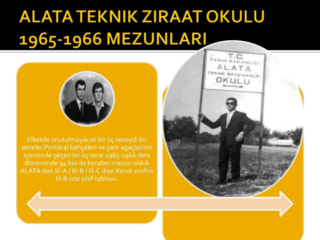 ALATA TEKNIK ZIRAAT OKULU 1965-1966 MEZUNLARI