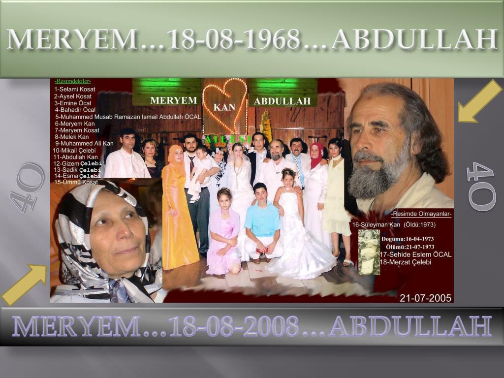 MERYEM…18-08-1968…ABDULLAH