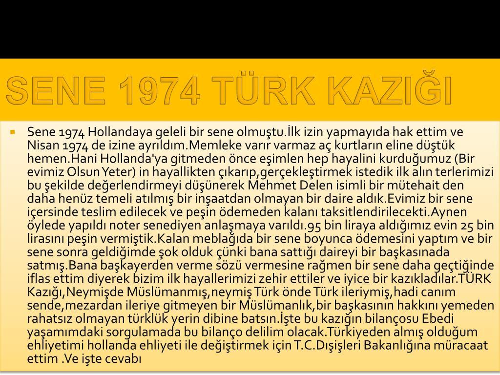SENE 1974 TÜRK KAZIĞI