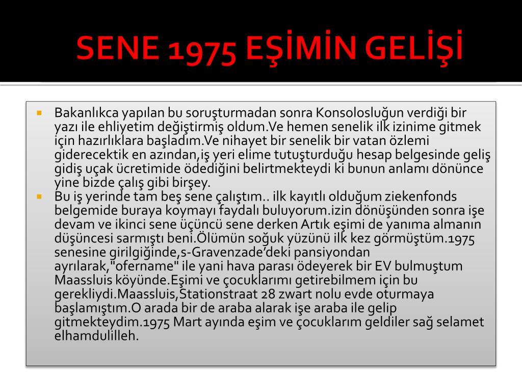 SENE 1975 EŞİMİN GELİŞİ