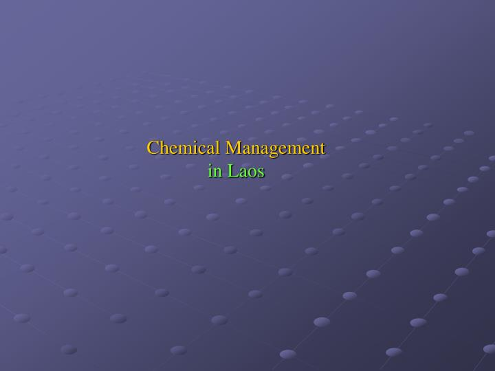 Chemical management in laos