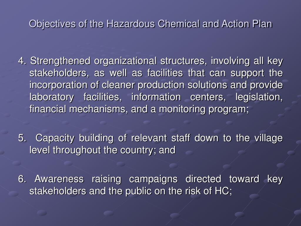 Objectives of the Hazardous Chemical and Action Plan
