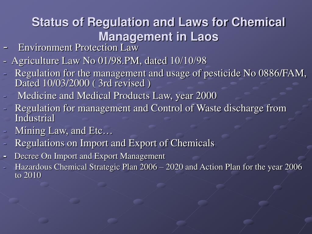 Status of Regulation and Laws for Chemical Management in Laos
