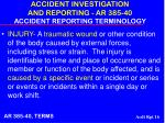 accident investigation and reporting ar 385 40 accident reporting terminology16