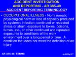 accident investigation and reporting ar 385 40 accident reporting terminology17