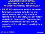 accident investigation and reporting ar 385 40 accident reporting terminology19