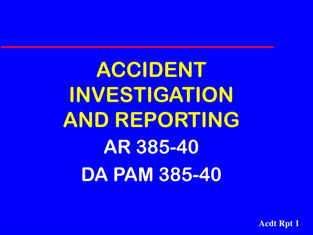 accident investigation and reporting l.