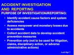 accident investigation and reporting purpose of investigation reporting
