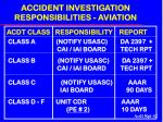 accident investigation responsibilities aviation
