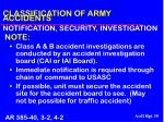 classification of army accidents notification security investigation note