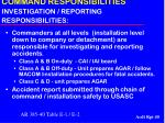 command responsibilities investigation reporting responsibilities