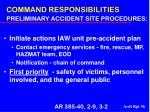 command responsibilities preliminary accident site procedures