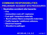 command responsibilities prelininary accident site procedures