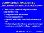 command responsibilities prelininary accident site procedures38