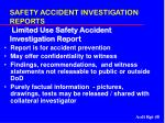 safety accident investigation reports limited use safety accident investigation report48