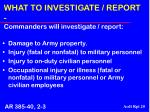 what to investigate report commanders will investigate report