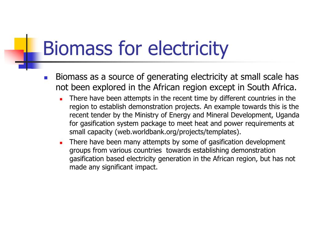 Biomass for electricity