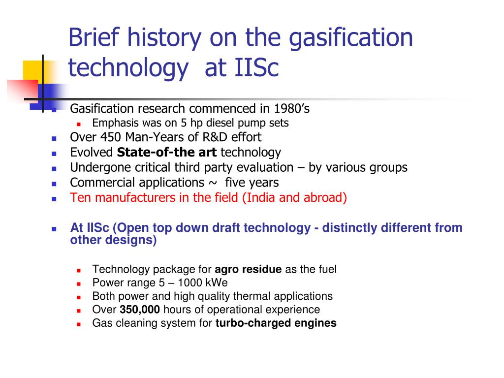 Brief history on the gasification technology  at IISc