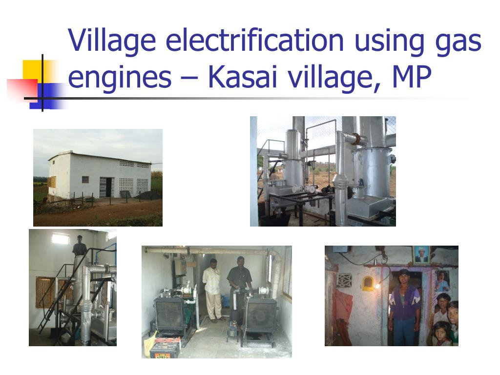 Village electrification using gas engines – Kasai village, MP
