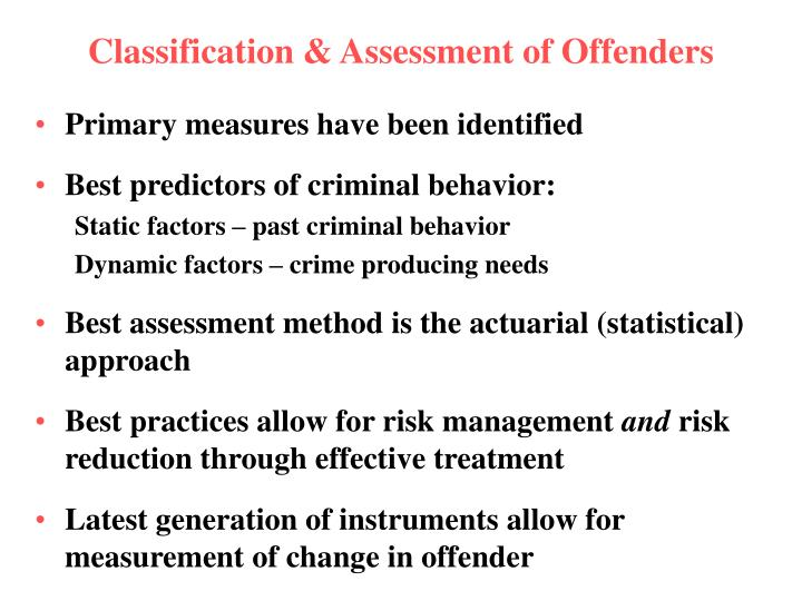 Classification & Assessment of Offenders