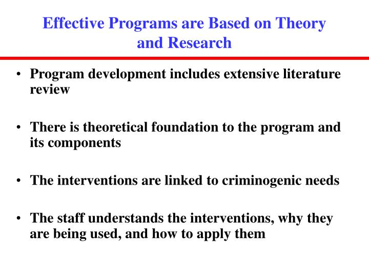 Effective Programs are Based on Theory and Research