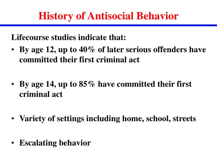 History of Antisocial Behavior