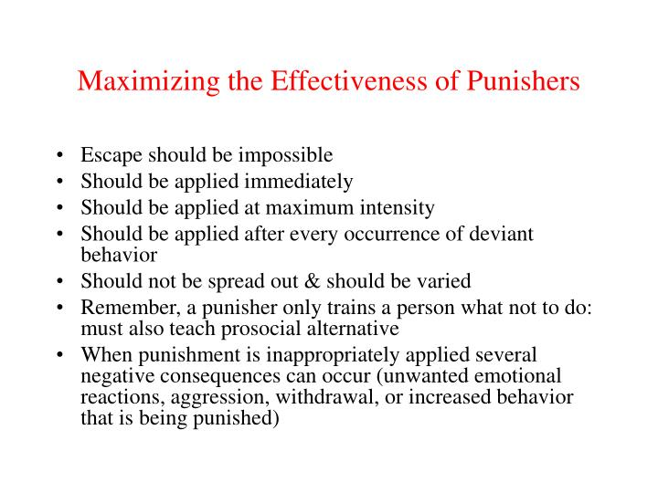 Maximizing the Effectiveness of Punishers