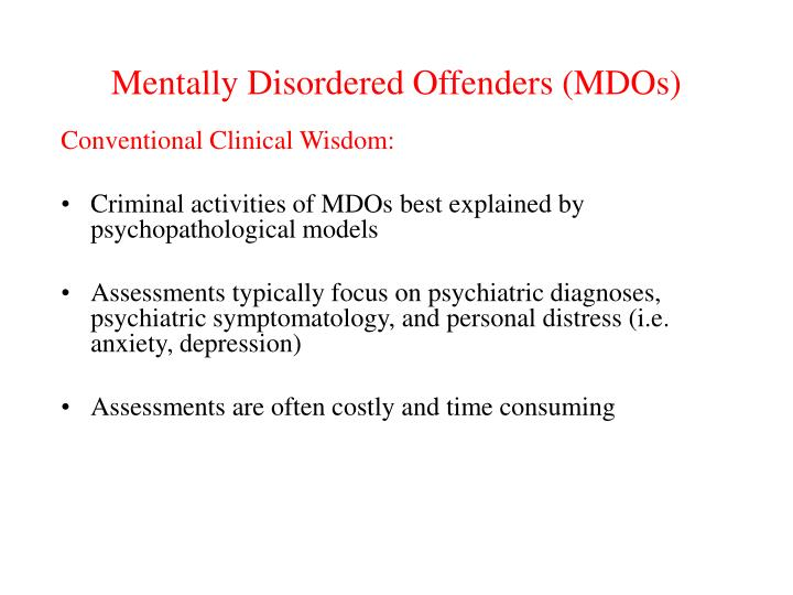 Mentally Disordered Offenders (MDOs)
