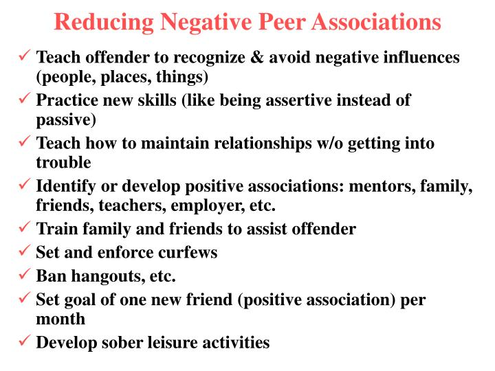 Reducing Negative Peer Associations