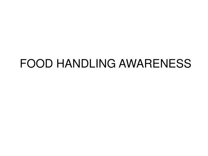 food handling awareness n.