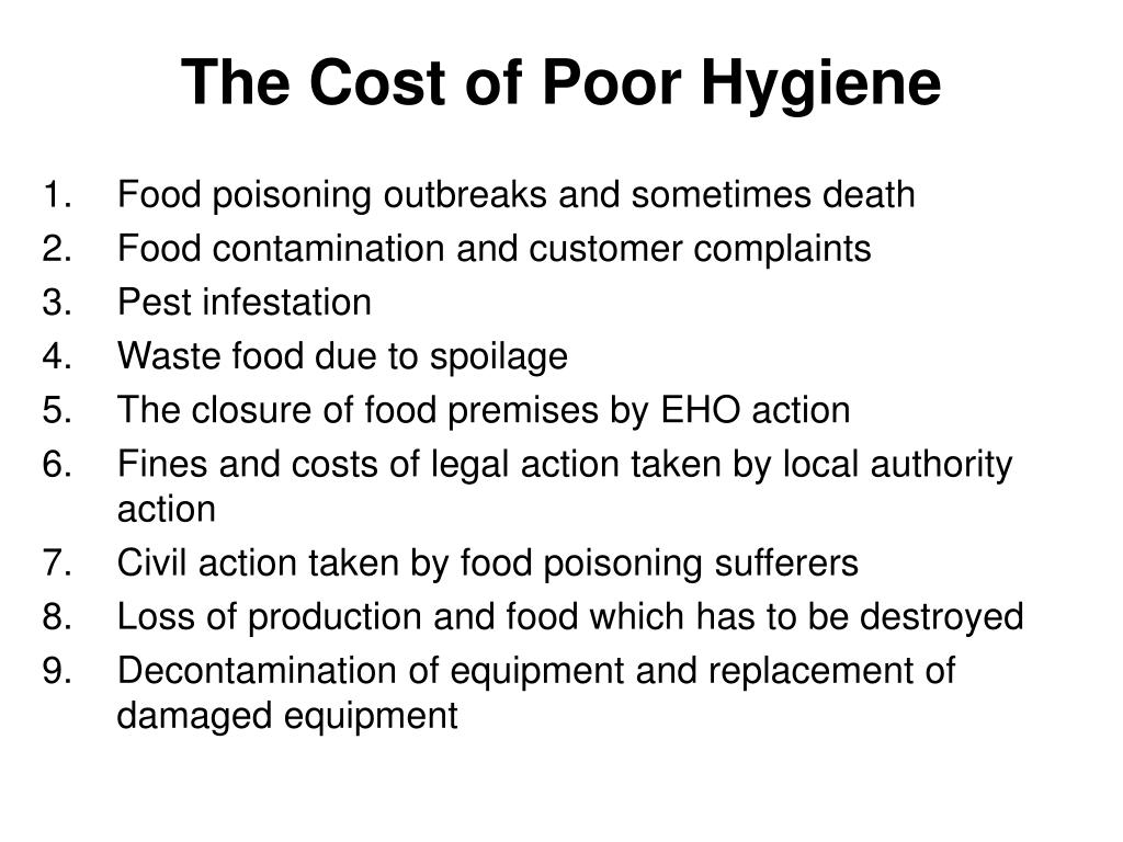 The Cost of Poor Hygiene