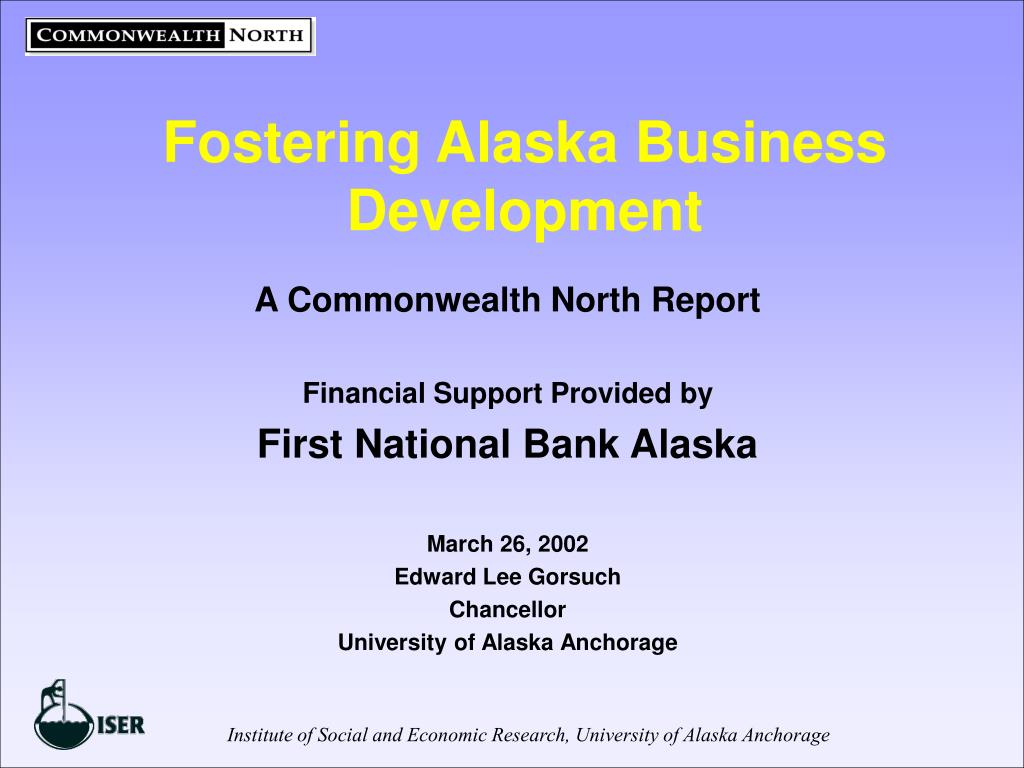 fostering alaska business development l.