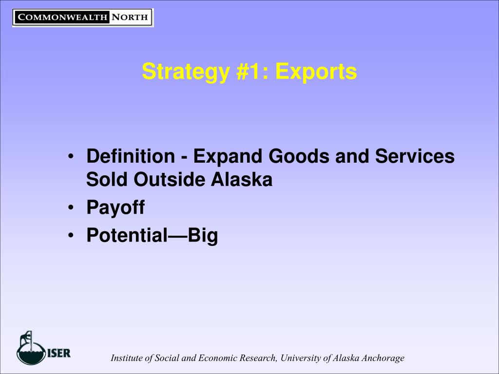 Strategy #1: Exports