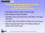 strategy 4 managing fiscal policy the alaska disconnect best case scenario assumptions