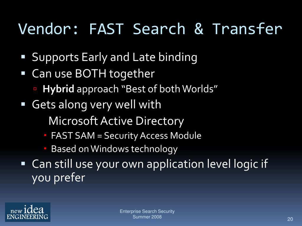 Vendor: FAST Search & Transfer