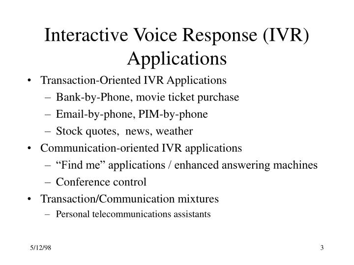 Interactive voice response ivr applications