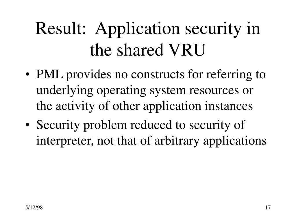 Result:  Application security in the shared VRU