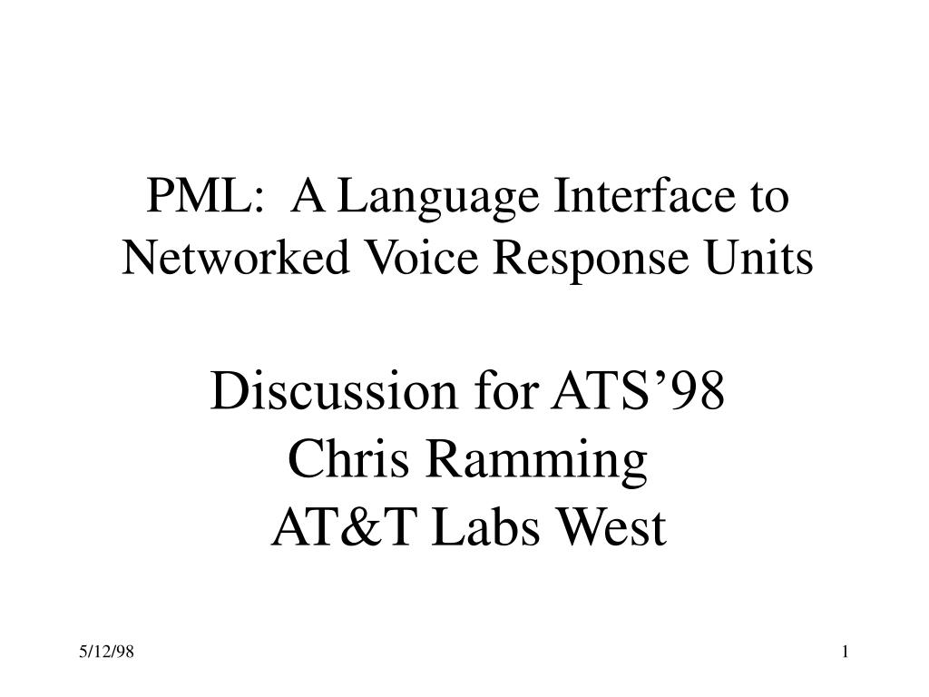 PML:  A Language Interface to Networked Voice Response Units