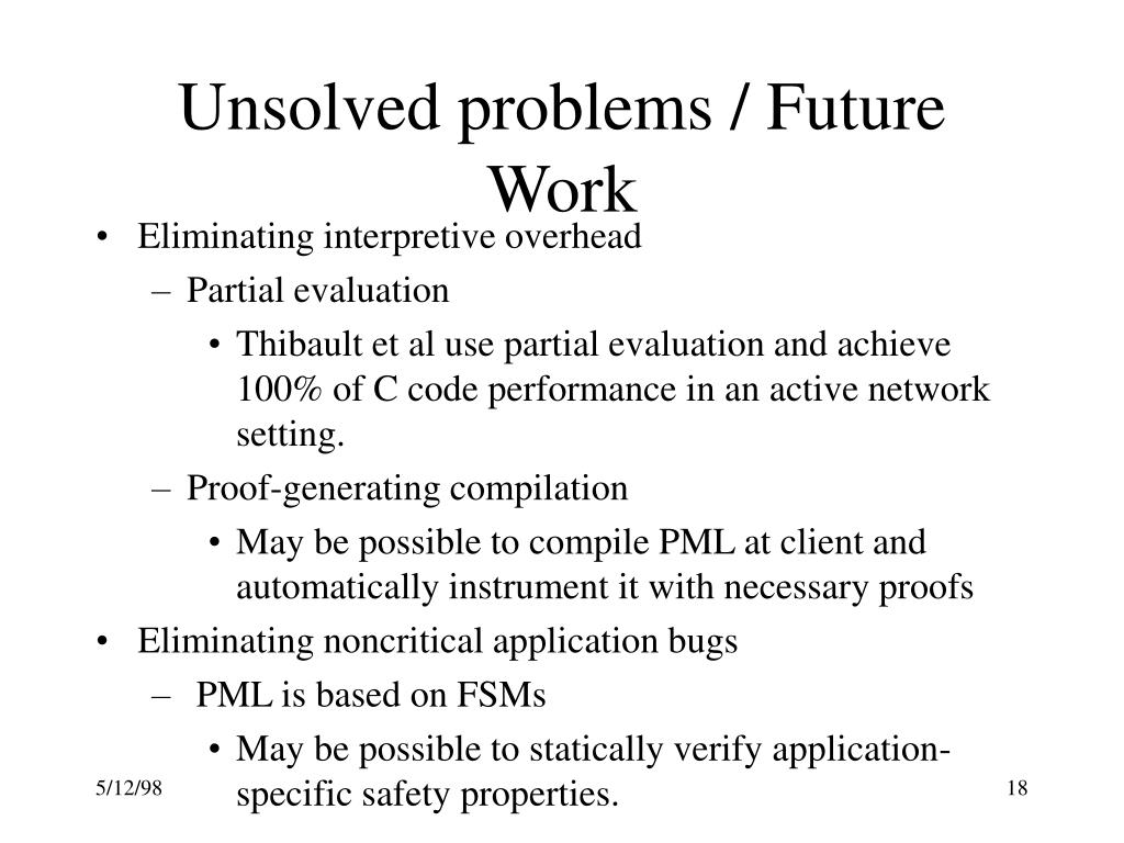 Unsolved problems / Future Work