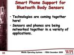 smart phone support for bluetooth body sensors