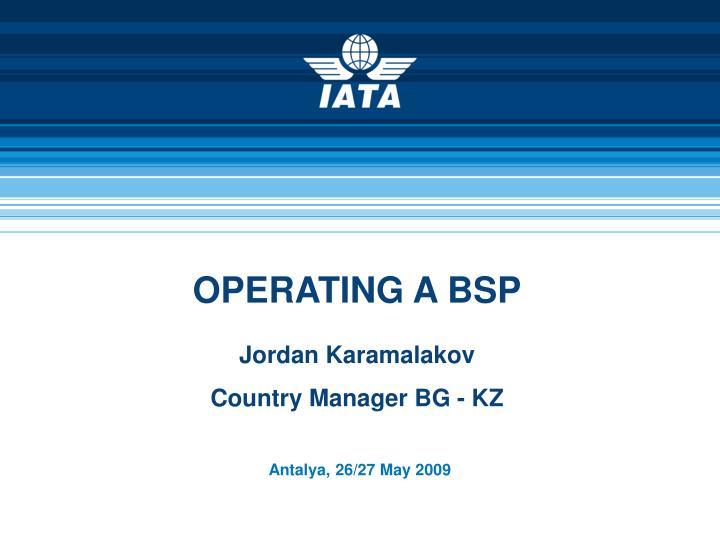 Operating a bsp