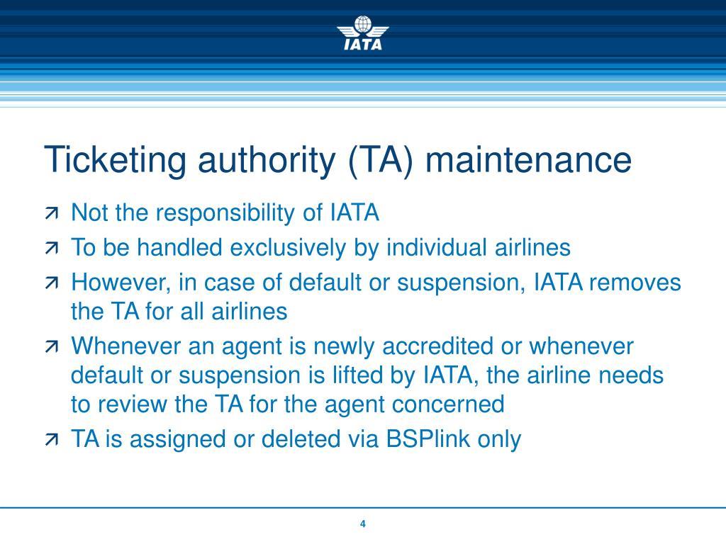 Ticketing authority (TA) maintenance